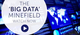 Briefing: the 'big data' minefield