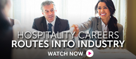Briefing: Routes to a successful hospitality career