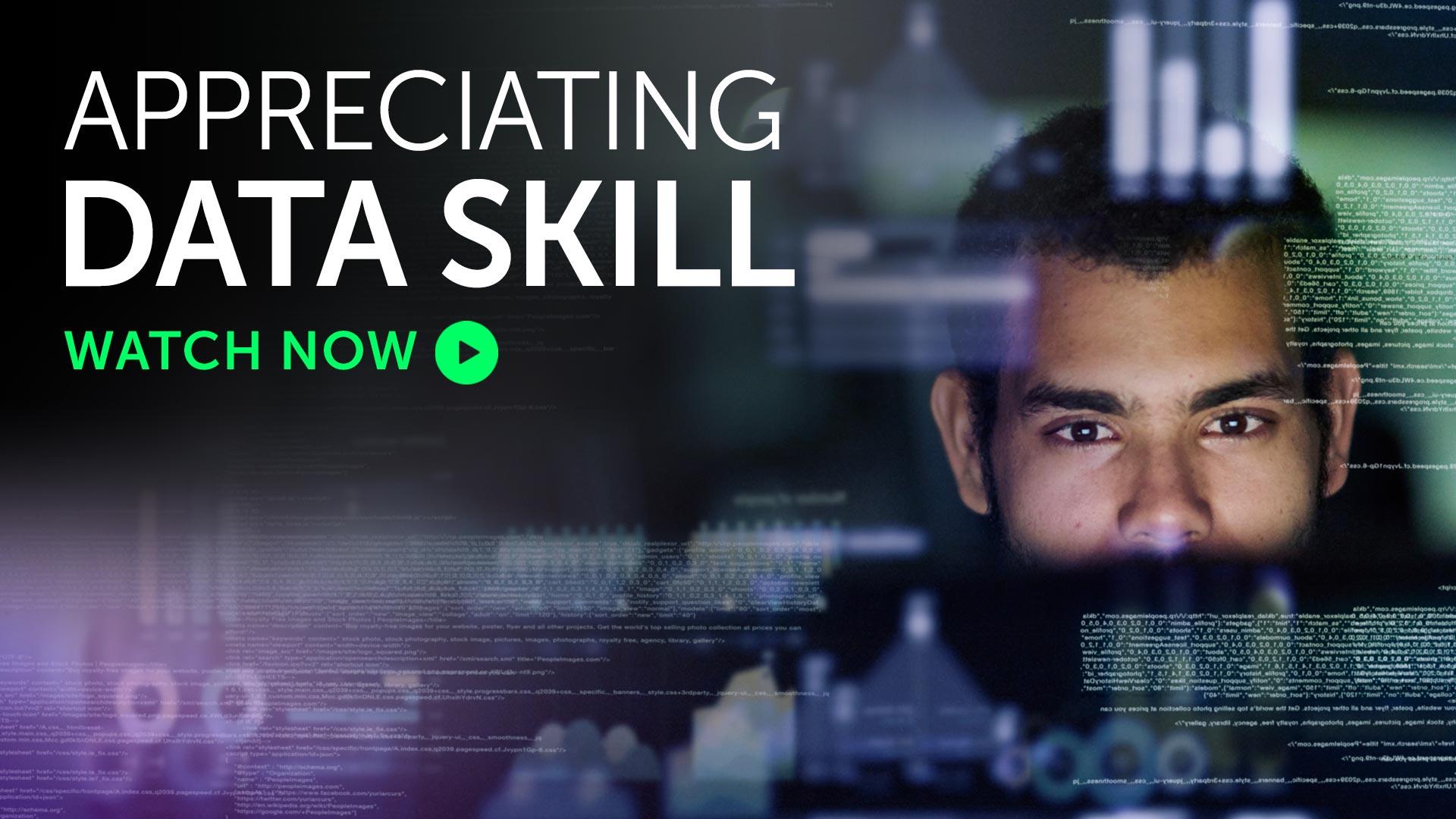 Briefing: Appreciating data skill